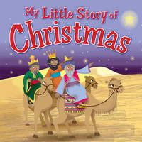 My Little Story of Christmas by Karen Williamson