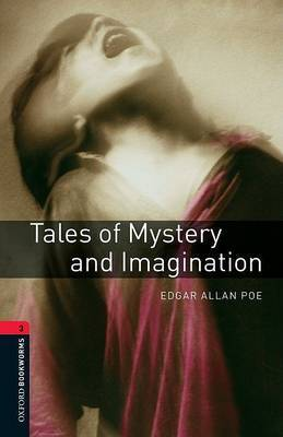 Oxford Bookworms Library: Tales of Mystery and Imagination: Level 3 by Edgar Allan Poe image