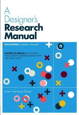 A Designer's Research Manual, 2nd edition, Updated and Expanded by Jenn Visocky O'Grady image