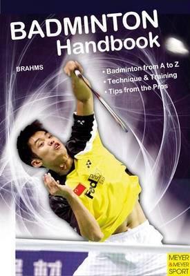 Badminton Handbook by Bernd-Volker Brahms image