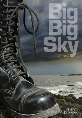 Big Big Sky by Kristyn Dunnion