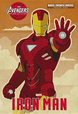 Phase One: Iron Man by Alex Irvine