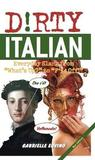 Dirty Italian by Gabrielle Euvino