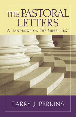 The Pastoral Letters by Larry J Perkins image