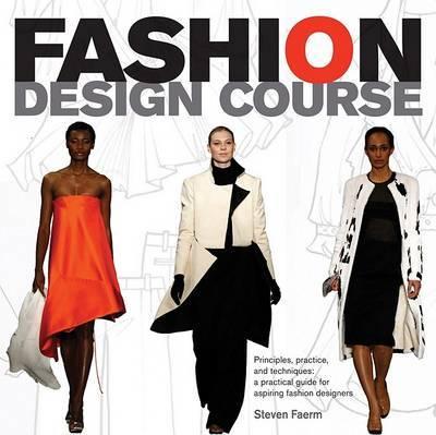 Fashion Design Course by Steven Faerm