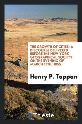 The Growth of Cities by Henry P. Tappan