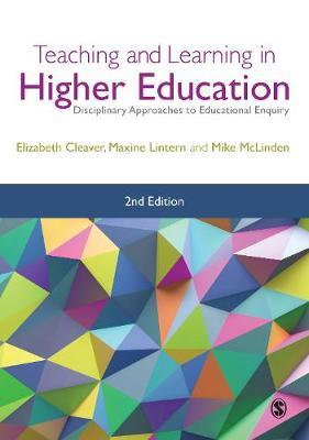 Teaching and Learning in Higher Education by Elizabeth Cleaver