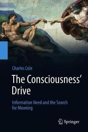 The Consciousness' Drive by Charles Cole