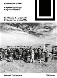 Dwelling Urbanism by Christian von Wissel