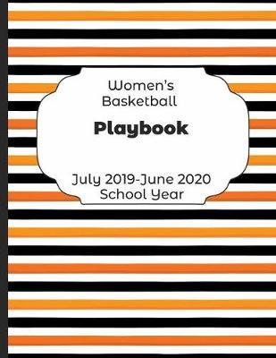 Womens Basketball Playbook July 2019 - June 2020 School Year by Shelby's Sports Journals and Notebooks image