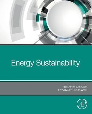 Energy Sustainability by Ibrahim Dincer