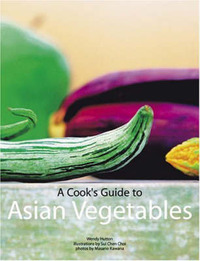 A Cook's Guide to Asian Vegetables by Wendy Hutton image