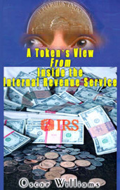 A Token's View from Inside the Internal Revenue Service by Oscar Williams image