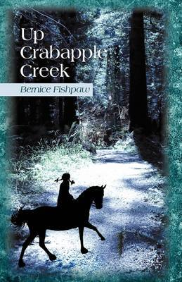 Up Crabapple Creek by Bernice Fishpaw image