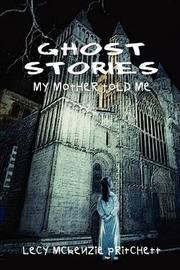 Ghost Stories by Lecy McKenzie Pritchett image