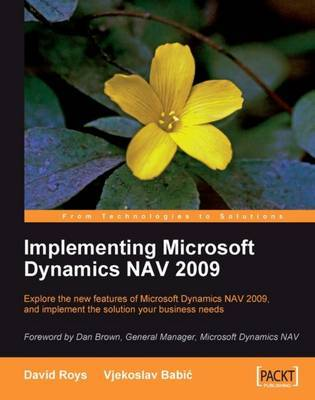 Implementing Microsoft Dynamics NAV 2009 by David Roys image