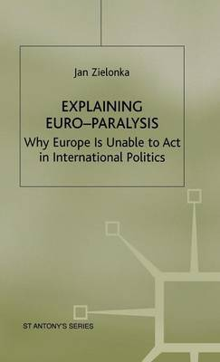 Explaining Euro-Paralysis by Jan Zielonka