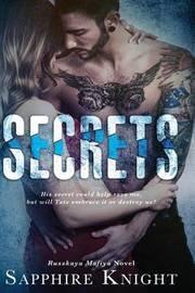 Secrets by Sapphire Knight