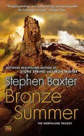 Bronze Summer by Stephen Baxter