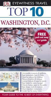DK Eyewitness Top 10 Travel Guide: Washington DC by Susan Burke
