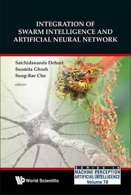 Integration Of Swarm Intelligence And Artificial Neural Network