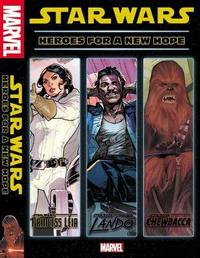 Star Wars: Heroes For A New Hope by Mark Waid