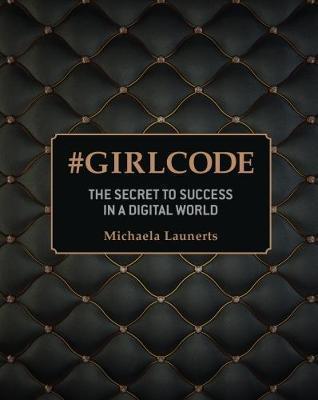 #Girlcode by Michaela Launerts