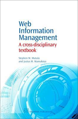 Web Information Management by Stephen M Mutula