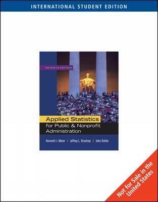 Applied Statistics for Public and Nonprofit Administration by Kenneth J Meier