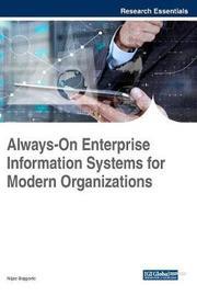 Always-On Enterprise Information Systems for Modern Organizations