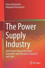 The Power Supply Industry by Panos Konstantin