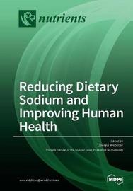 Reducing Dietary Sodium and Improving Human Health image