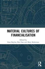Material Cultures of Financialisation