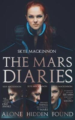The Mars Diaries by Skye Mackinnon