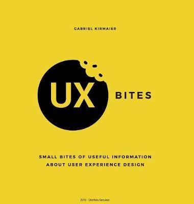 UX Bites - Small bites of information about User Experience Design by Gabriel Kirmaier image
