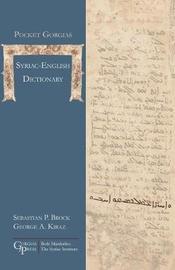 Pocket Gorgias Syriac-English Dictionary by Sebastian P Brock