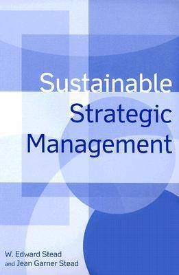 Sustainable Strategic Management by W.Edward Stead image