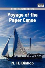 Voyage of the Paper Canoe by N. H. Bishop image