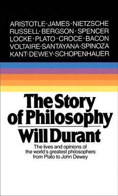The Story Of Philosophy by Will Durant image