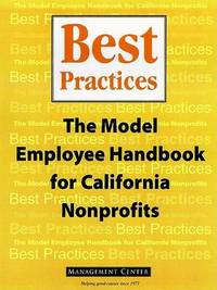 Best Practices: The Model Employee Handbook for California Nonprofits by Center Management image