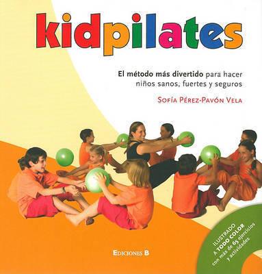Kidpilates by Sofia Perez-Pavon