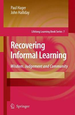 Recovering Informal Learning by Paul Hager