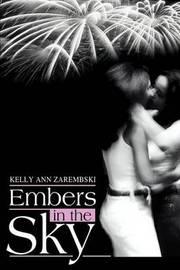 Embers in the Sky by Kelly Ann Zarembski image