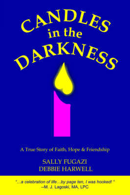 Candles in the Darkness by Debbie Harwell
