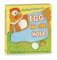 Richard Scarry's Egg in the Hole by Richard Scarry