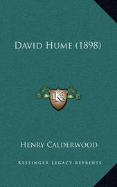 David Hume (1898) by Henry Calderwood