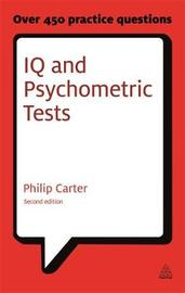 IQ and Psychometric Tests by Philip Carter