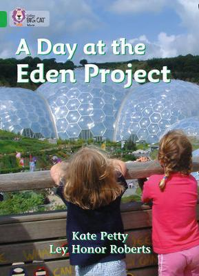 A Day at the Eden Project by Catherine Petty image