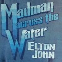 Madman Across The Water by Elton John