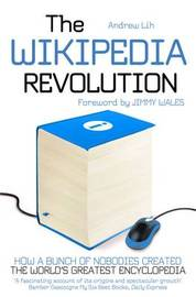 The Wikipedia Revolution by Andrew Lih image